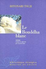 Couverture de Le bouddha blanc