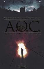 Couverture de Aoc, assassinats d'origine controlée
