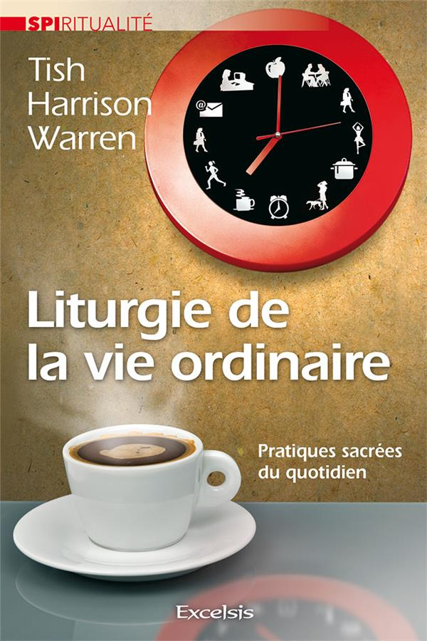 LITURGIE DE LA VIE ORDINAIRE