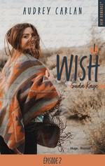 Vente EBooks : Wish - tome 1 épisode 2  - Audrey Carlan