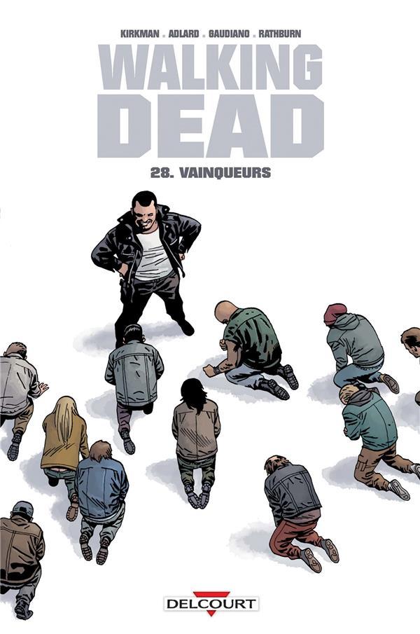 Walking dead T.28 ; vainqueurs