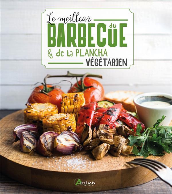 le meilleur du barbecue & de la plancha végétarien