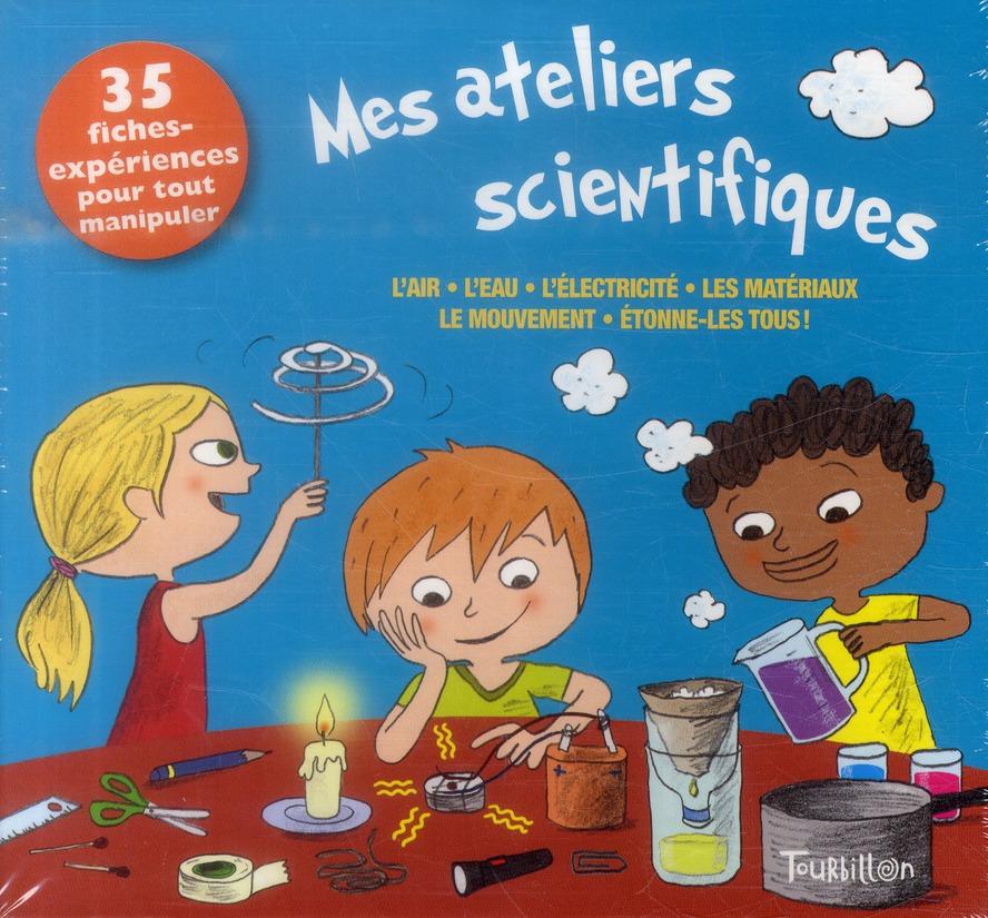 Mes ateliers scientifiques