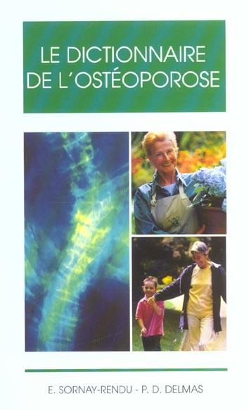 Le dictionnaire de l'osteoporose