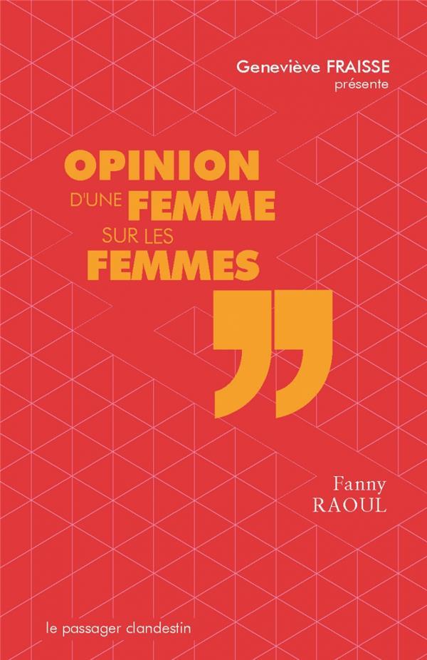 Opinion d'une femme sur les femmes