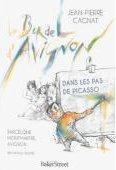 le bordel d'Avignon ; dans les pas de Picasso