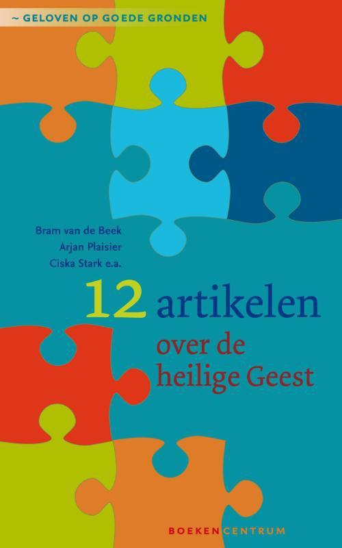 KokBoekencentrum Non-Fictie Media > Books 12 artikelen over de Heilige Geest – Bram van de Beek, Arjan Plaisier, Ciska Stark – ebook