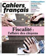 Vente Livre Numérique : Cahiers français : Fiscalité : l'affaire des citoyens - n°405  - La Documentation française