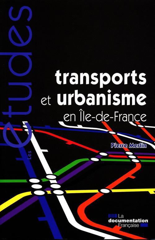 Transports et urbanisme dans le grand Paris