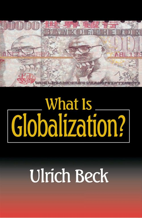 What Is Globalization?