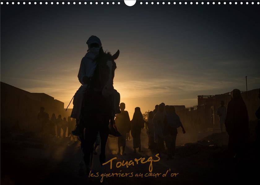 Touaregs (Calendrier mural 2020 DIN A3 horizontal) ; Les guerriers au c'ur d'or (Calendrier mensuel, 14 Pages )