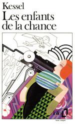 Vente Livre Numérique : Les enfants de la chance  - Joseph Kessel
