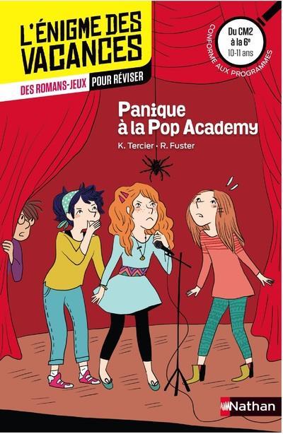 L'ENIGME DES VACANCES PRIMAIRE T.9 ; panique à la Pop Academy ; du CM2 à la 6e ; 10/11 ans