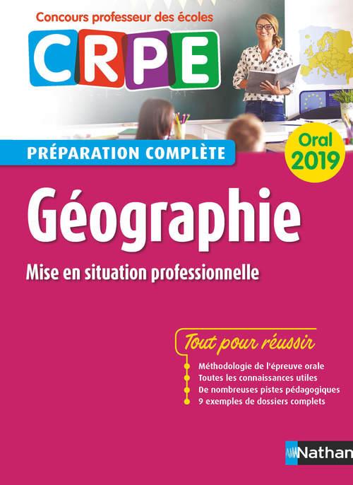Géographie ; mise en situation professionnelle ; oral (édition 2019)