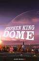 Dôme - tome 1  - Stephen King