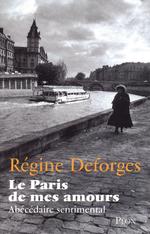 Vente Livre Numérique : Le Paris de mes amours  - Régine Deforges