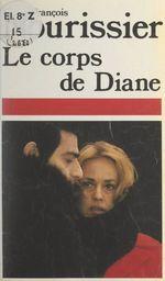 Vente Livre Numérique : Le corps de Diane  - François Nourissier