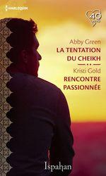 Vente EBooks : La tentation du cheikh - Rencontre passionnée  - Abby Green - Kristi Gold