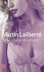 Vente Livre Numérique : Bouchées de plaisir  - Martin Laliberté