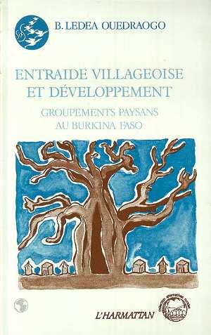 Entraide villageoise et développement ; groupements paysans au Bourkina Faso