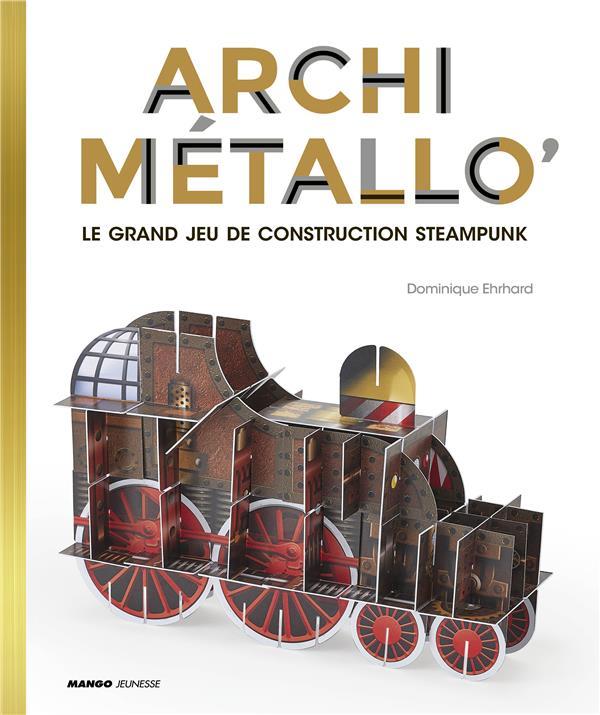 Archimétallo' ; le grand jeu de Steampunk