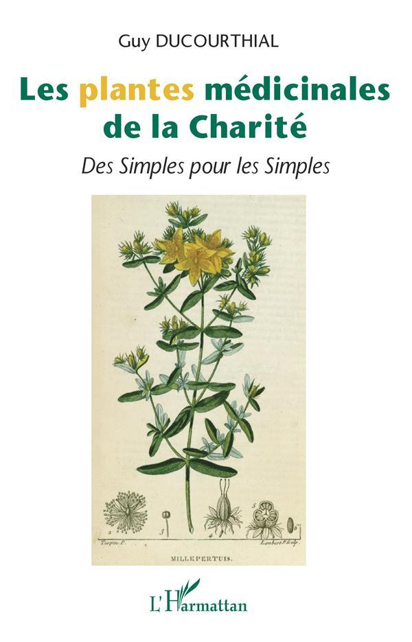 Les plantes médicinales de la charité ; des simples pour les simples