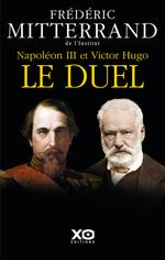 Vente Livre Numérique : Napoléon III et Victor Hugo - Le duel  - Frederic Mitterand