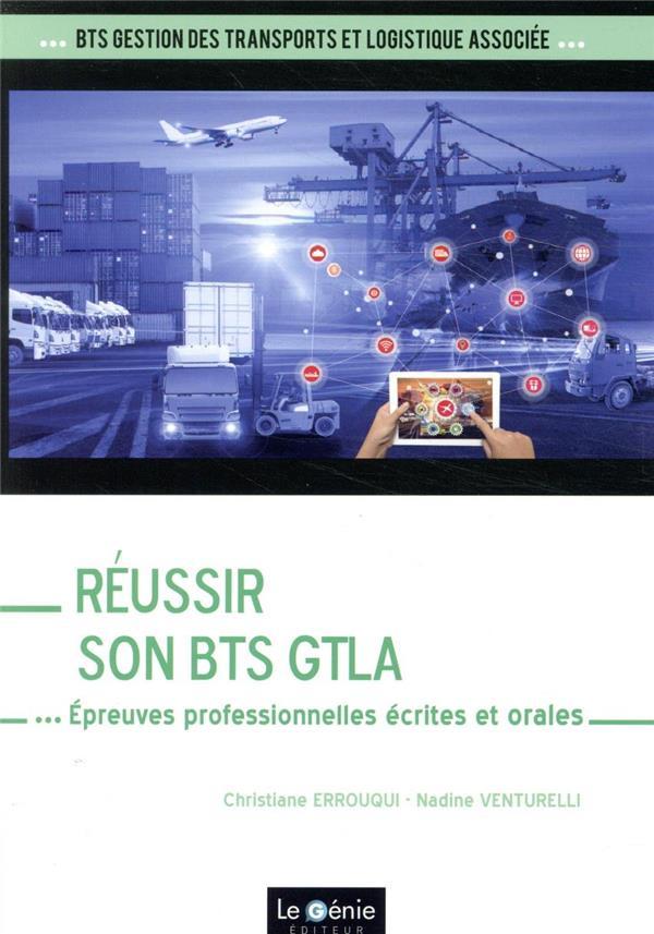 Réussir son BTS GTLA ; épreuves professionnelles écrites et orales