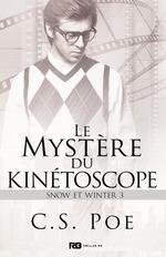 Le mystère du Kinétoscope  - C.S. Poe