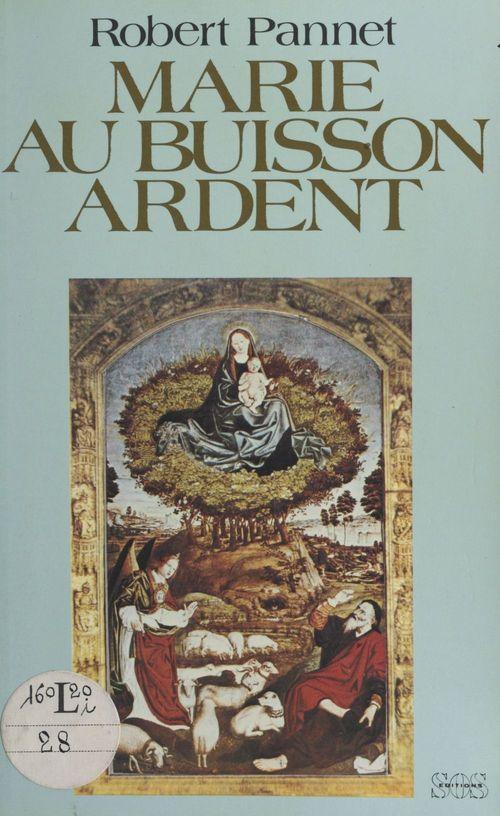 Marie au buisson ardent  - Robert Pannet