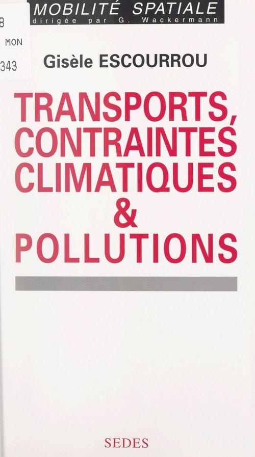 Transports, contraintes climatiques et pollutions