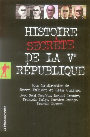 Histoire secrète de la V République