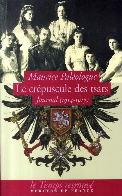 Le crépuscule des tsars ; journal 1914-1917