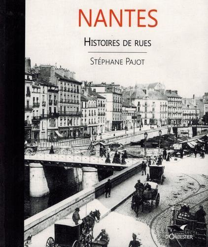 NANTES  -  HISTOIRES DE RUES