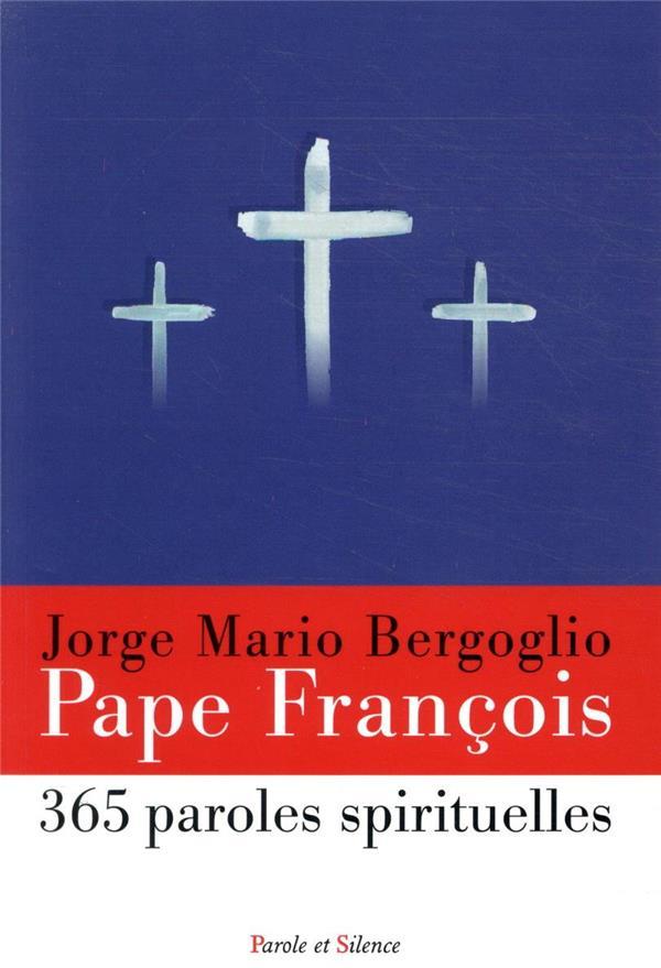 365 paroles spirituelles du pape François