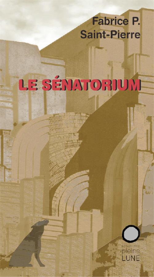 Le Sénatorium