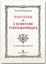 Histoire de l ecriture typographique t.2