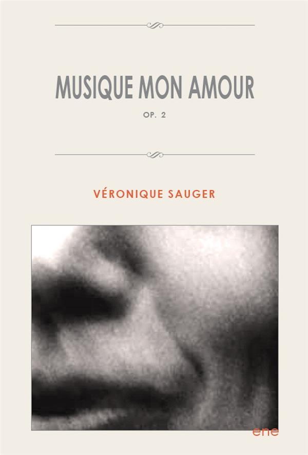 Musique mon amour Opus 2
