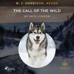 Vente AudioBook : B. J. Harrison Reads The Call of the Wild  - Jack London