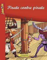 Vente Livre Numérique : Pirate contre pirate  - Anne-Isabelle Lacassagne