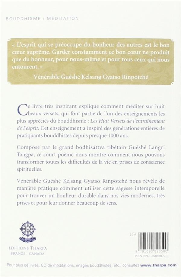 Huit étapes vers le bonheur ; le chemin de l'amour et de la bienveillance dans le bouddhisme