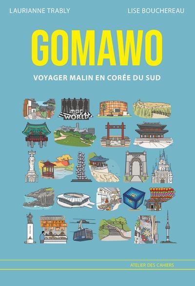 Gomawo ; voyager malin en Corée du sud