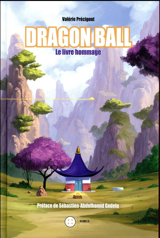 Dragon Ball ; le livre hommage