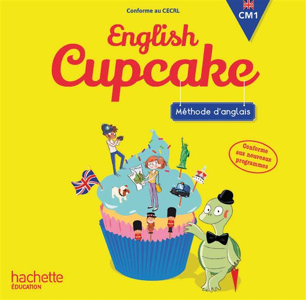 English cupcake ; anglais ; CM1 ; double CD audio (édition 2016)