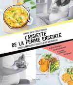 Vente Livre Numérique : L'assiette de la femme enceinte  - Candice Lévy - Coralie Ferreira