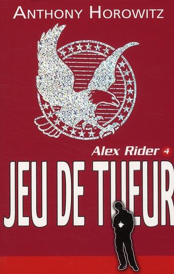 Alex Rider t.4 ; jeu de tueur