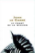 Vente Livre Numérique : Le Chant de la Mission  - John Le Carré