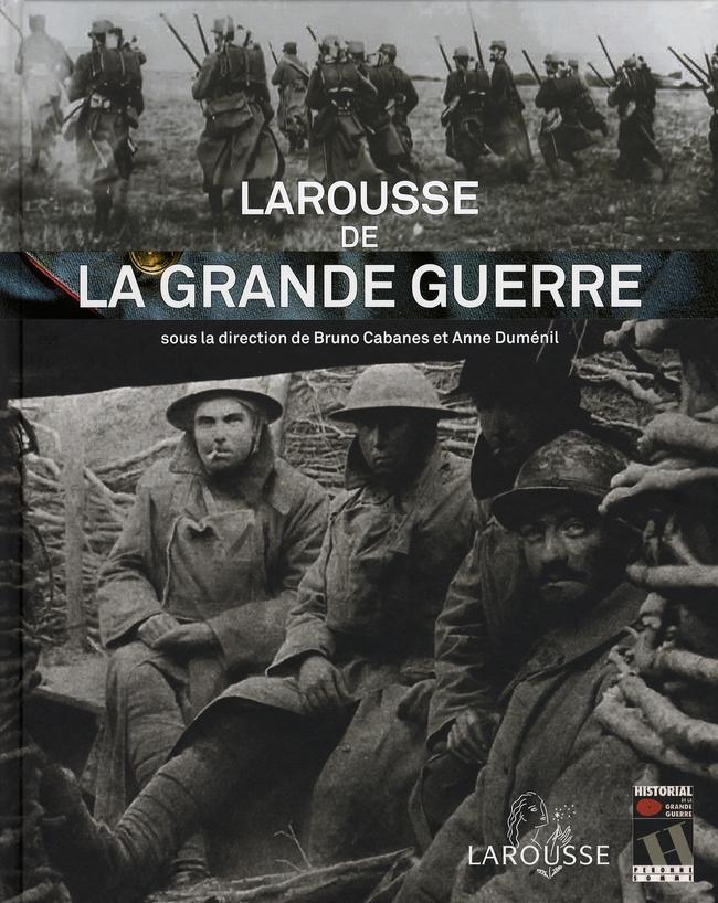 Larousse De La Grande Guerre