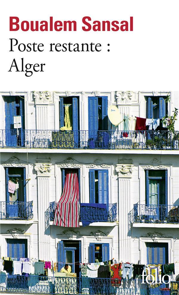 Poste restante : Alger ; lettre de colère et d'espoir à mes compatriotes