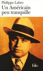 Vente EBooks : Un Américain peu tranquille  - Philippe Labro